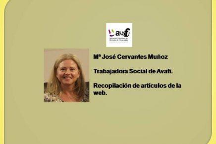 Artículos de Mª José C. Trabajadora Social de Avafi.